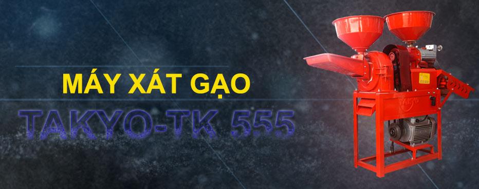 Máy xát gạo Takyo TK 555