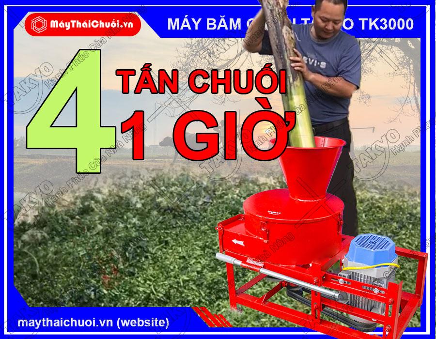 Năng suất của máy băm chuối Takyo TK3000 có thể lên đến 4 tấn/giờ