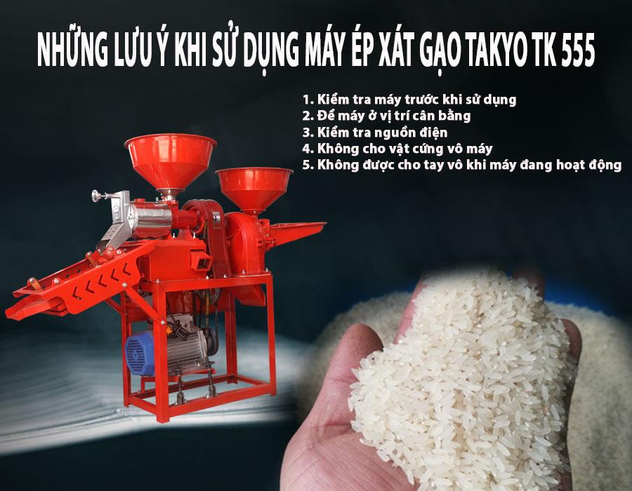 Lưu ý khi sử dụng máy xát gạo Takyo TK 555
