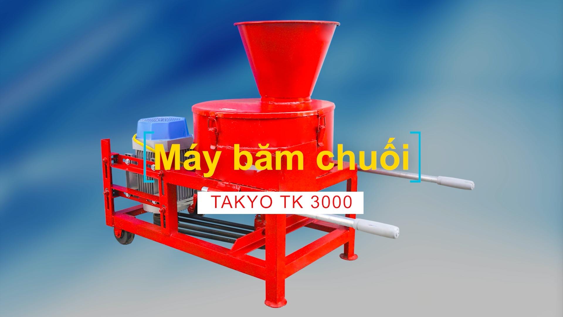 MÁY xắt chuối nhuyễn nuôi gà, cá, vịt Takyo TK 3000